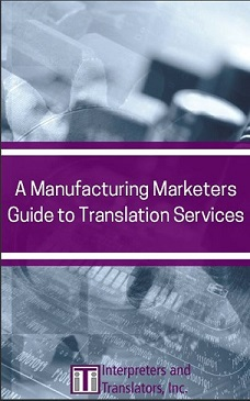 Manufacturing Marketers Guide to Translation Services