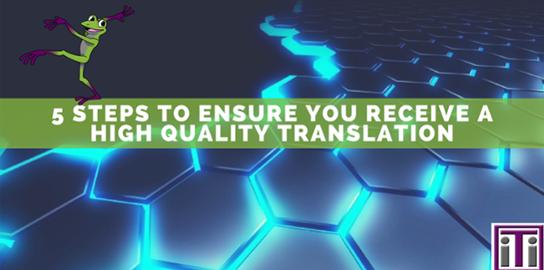 Ensure you receive a high quality translation