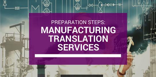 Preparing for Manufacturing Translation Services