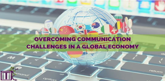 communication challenges global economy