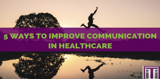 improve communication in healthcare