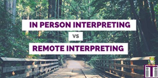 in-person-interpreting-vs-remote-interpreting